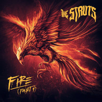 The Struts - Fire (Part 1)