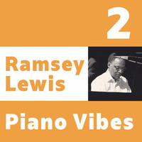 Ramsey Lewis - Ramsey Lewis, Piano Vibes 2