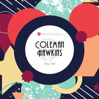 Coleman Hawkins - Juicy Fruit