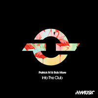 Patrick M - Into The Club