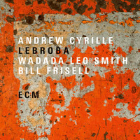 Andrew Cyrille - Lebroba