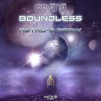 Prana - Boundless (Astro-D Remix)