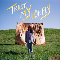 Alessia Cara - Trust My Lonely