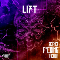 Lift - Science Fucking Fiction