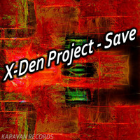 X-Den Project - Save