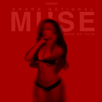 Grand National - Muse (Explicit)
