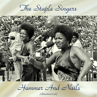 The Staple Singers - Hammer And Nails (Remastered 2018)