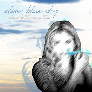 Charlotte Martin - Clear Blue Sky