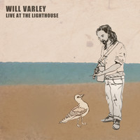 Will Varley - Live at the Lighthouse (Explicit)