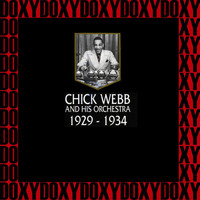 Chick Webb - In Chronology - 1929-1934 (Hd Remastered Edition, Doxy Collection)