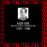Andy Kirk - In Chronology - 1939-1940 (Hd Remastered Edition, Doxy Collection)