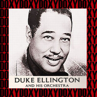 Duke Ellington And His Orchestra - Duke Ellington And His Orchestra (Hd Remastered Edition, Doxy Collection)