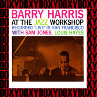 Barry Harris - At The Jazz Workshop (Hd Remastered Edition, Doxy Collection)