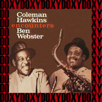 Coleman Hawkins, Ben Webster - Encounters (Bonus Track Version) (Hd Remastered Edition, Doxy Collection)