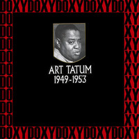 Art Tatum - Art Tatum, The Capitol And Columbia Recordings 1949-1953 (Hd Remastered Edition, Doxy Collection)