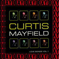 Curtis Mayfield - Love Songs Vol. 1 (Hd Remastered Edition, Doxy Collection)