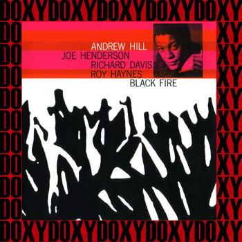 Andrew Hill - Black Fire (Bonus Track Version) (Hd Remastered Edition, Doxy Collection)