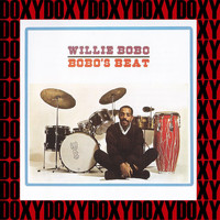 Willie Bobo - Bobo's Beat (Hd Remastered Edition, Doxy Collection)