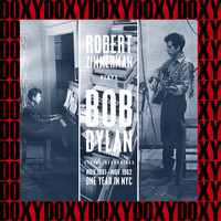 Bob Dylan - Robert Zimmerman Plays Bob Dylan (Hd Remastered Edition, Doxy Collection)