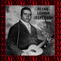 Blind Lemon Jefferson - Chicago 1926 (Hd Remastered Edition, Doxy Collection)