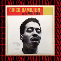Chico Hamilton - Chico Hamilton With Paul Horn (Hd Remastered Edition, Doxy Collection)