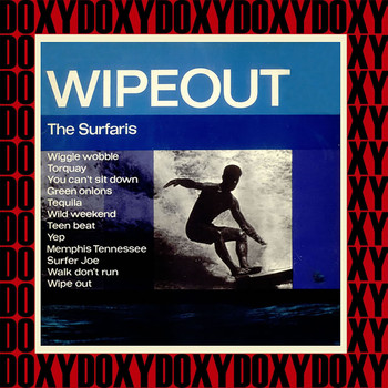 The Surfaris - Wipe Out (Hd Remastered Edition, Doxy Collection)