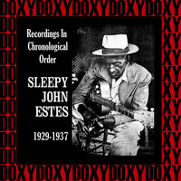 Sleepy John Estes - Recordings In Chronological Order, 1929-1937 (Hd Remastered Edition, Doxy Collection)