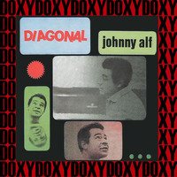 Johnny Alf - Diagonal (Hd Remastered Edition, Doxy Collection)