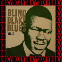 Blind Blake - Blind Blake Blues, Vol. 2 (Hd Remastered Edition, Doxy Collection)