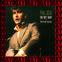 Phil Ochs - On My Way, 1963 Demo Session (Hd Remastered Edition, Doxy Collection)