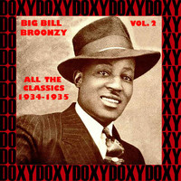 Big Bill Broonzy - All The Classics 1934-1935, Vol. 2 (Hd Remastered Edition, Doxy Collection)