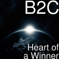 B2C - Heart of a Winner