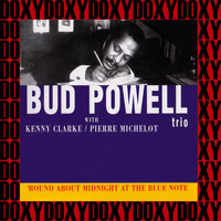 Bud Powell Trio - Round About Midnight At The Blue Note (Hd Remastered Edition, Doxy Collection)
