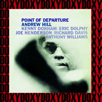 Andrew Hill - Point Of Departure (Rudy Van Gelder Edition) (Hd Remastered Edition, Doxy Collection)