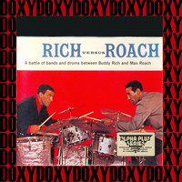Buddy Rich - Rich Versus Roach (Hd Remastered Edition, Doxy Collection)