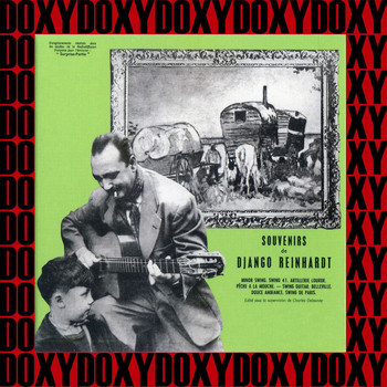 Django Reinhardt - Souvenirs De Django Reinhardt Vol. 1 (Bonus Track Version) (Hd Remastered Edition, Doxy Collection)