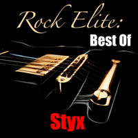 Styx - Rock Elite: Best Of Styx