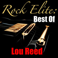 Lou Reed - Rock Elite: Best Of Lou Reed