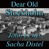 John Lewis and Sacha Distel - Dear Old Stockholm