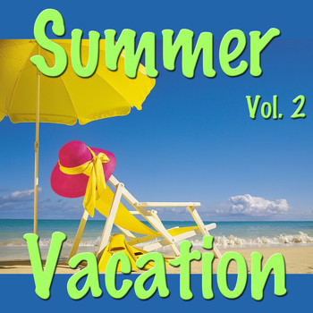 Various Artists - Summer Vacation, Vol. 2