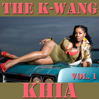 Khia - The K-Wang, Vol. 1