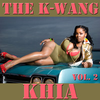 Khia - The K-Wang, Vol. 2