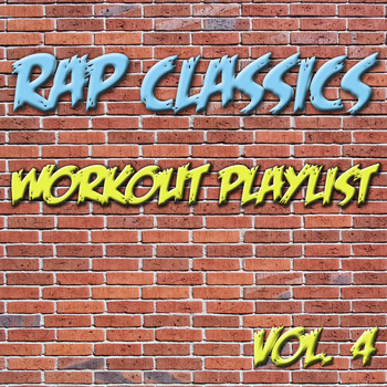 Various Artists - Rap Classics - Workout Playlist Vol. 4