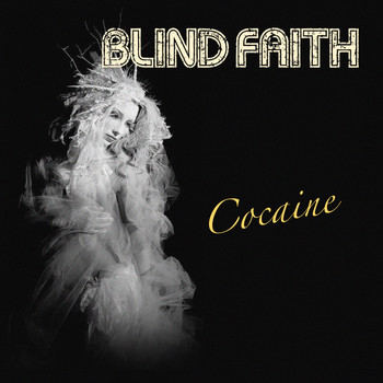 Blind Faith - Cocaine