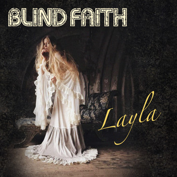 Blind Faith - Layla