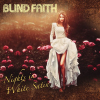 Blind Faith - Nights in White Satin