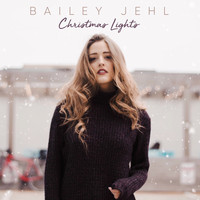 Bailey Jehl - Christmas Lights