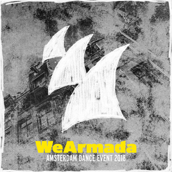 Various Artists - WeArmada - Amsterdam Dance Event 2018 – Armada Music