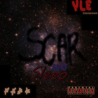 Scar - No Sleep (Explicit)