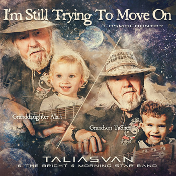 TaliasVan feat. The Bright & Morning Star Band - I'm Still Trying To Move On (Cosmo Country)
